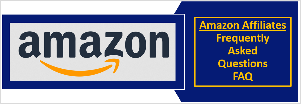 37 Amazon Affiliate FAQ: Everything you need to know to get started